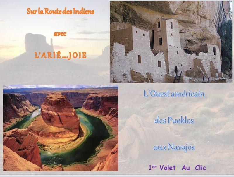 L'Ouest Américain – Des Pueblos aux navajos – 1er volet