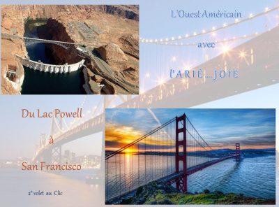 L'Ouest Américain – Du lac Powell à San Fransisco – 2ème volet