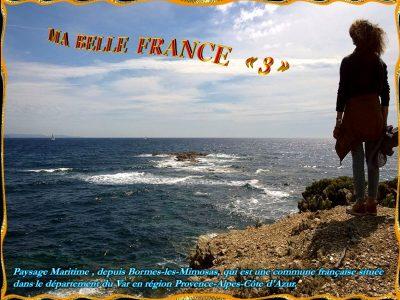 Ma belle France – partie 3