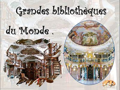 Grandes bibliothèques du Monde