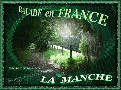 Balade en France – La Manche
