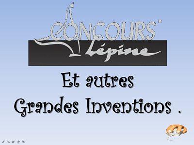 Concours Lépine et autres grandes inventions