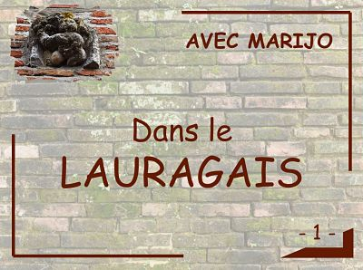 Dans le Lauragais - Première partie