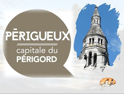 Périgueux, capitale du Périgord Blanc