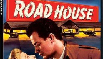 Road House - her charms paved the way to murderous jealousy! starring Ida Lupino, Cornel Wilde, Celeste Holm, Richard Widmark