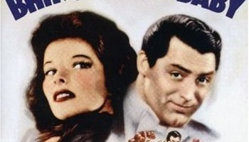 Bringing Up Baby (1938) starring Cary Grant, Katharine Hepburn, Charles Ruggles, directed by Howard Hawks