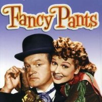 Fancy Pants (1950) starring Lucille Ball and Bob Hope