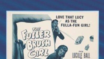 The Fuller Brush Girl(1950) starring Lucille Ball, Eddie Albert