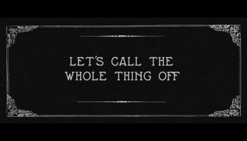 Song lyrics to Let's Call The Whole Thing Off (1937), Words by Ira Gershwin, Music by George Gershwin, performed in Shall We Dance by Fred Astaire and Ginger Rogers