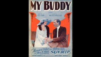 Song lyrics to My Buddy, Music by Walter Donaldson, Lyrics by Gus Kahn, Sung by Doris Day in I'll See You in My Dreams