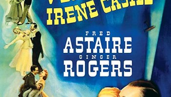 The Story of Vernon and Irene Castle (1939) starring Fred Astaire, Ginger Rogers,