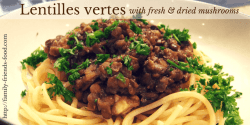 lentilles vertes & mushrooms