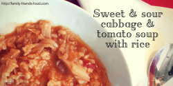Sweet & sour cabbage & tomato soup with rice