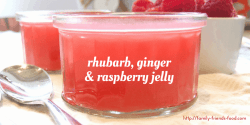 Rhubarb, ginger & raspberry jelly