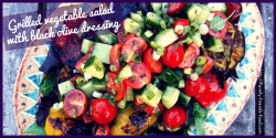 chargrilled vegetable salad with black olive dressing