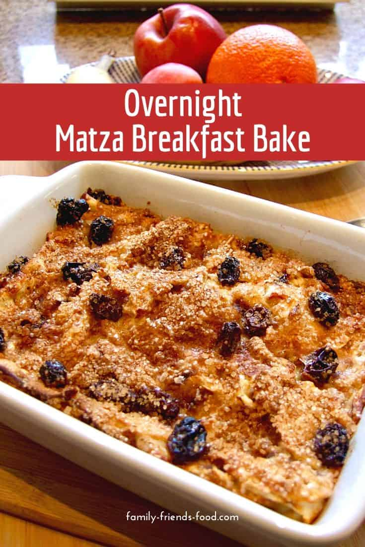 Overnight matza breakfast bake. This delicious breakfast has a light, custardy texture and a sweet matza flavour. With raisins and cinnamon for extra yumminess, it's a great start to the day!
