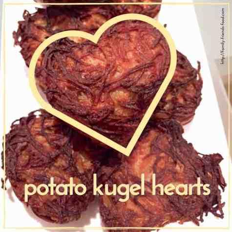 potato kugel hearts.