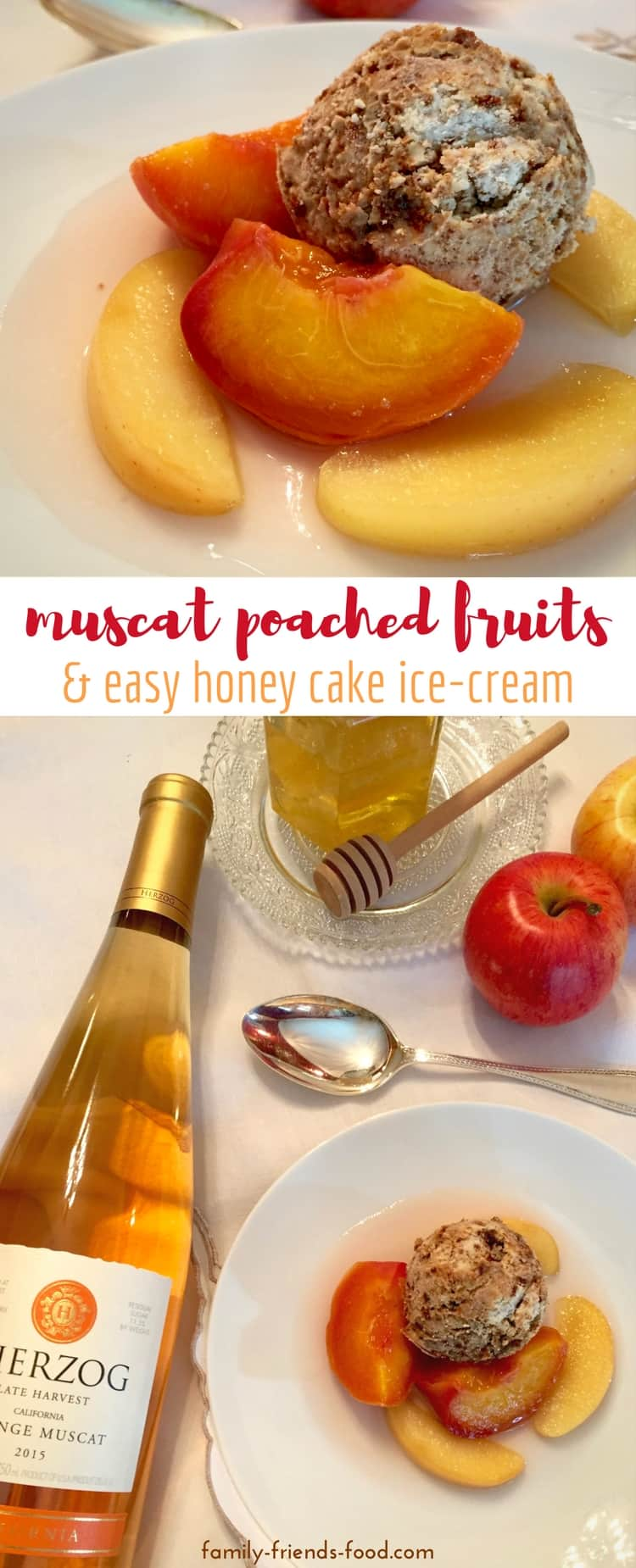 Muscat poached fruits & easy honey cake ice cream (parve) - Poached fruits in a sweet wine syrup, served with easy honey cake ice-cream, make a perfect sweet & light dessert after a festive family meal. Shana Tova!