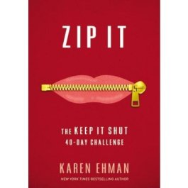Zip It – The Keep It Shut 40-Day Challenge (NETT)