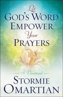 Let God's Word Empower Your Prayers: A Devotional