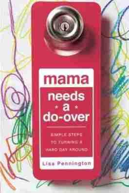 Mama Needs a Do-Over (NETT)