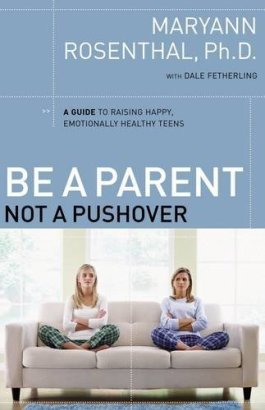 Be A Parent, Not A Pushover
