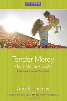 Tender Mercy For A Mother's Soul