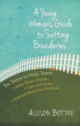A Young Woman's Guide Setting Boundaries