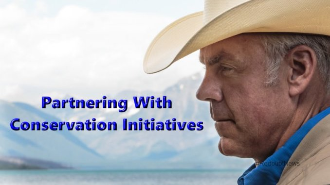 Zinke Partnering With Conservation Initiatives