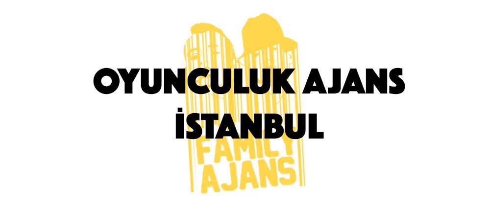 Oyunculuk Ajans İstanbul