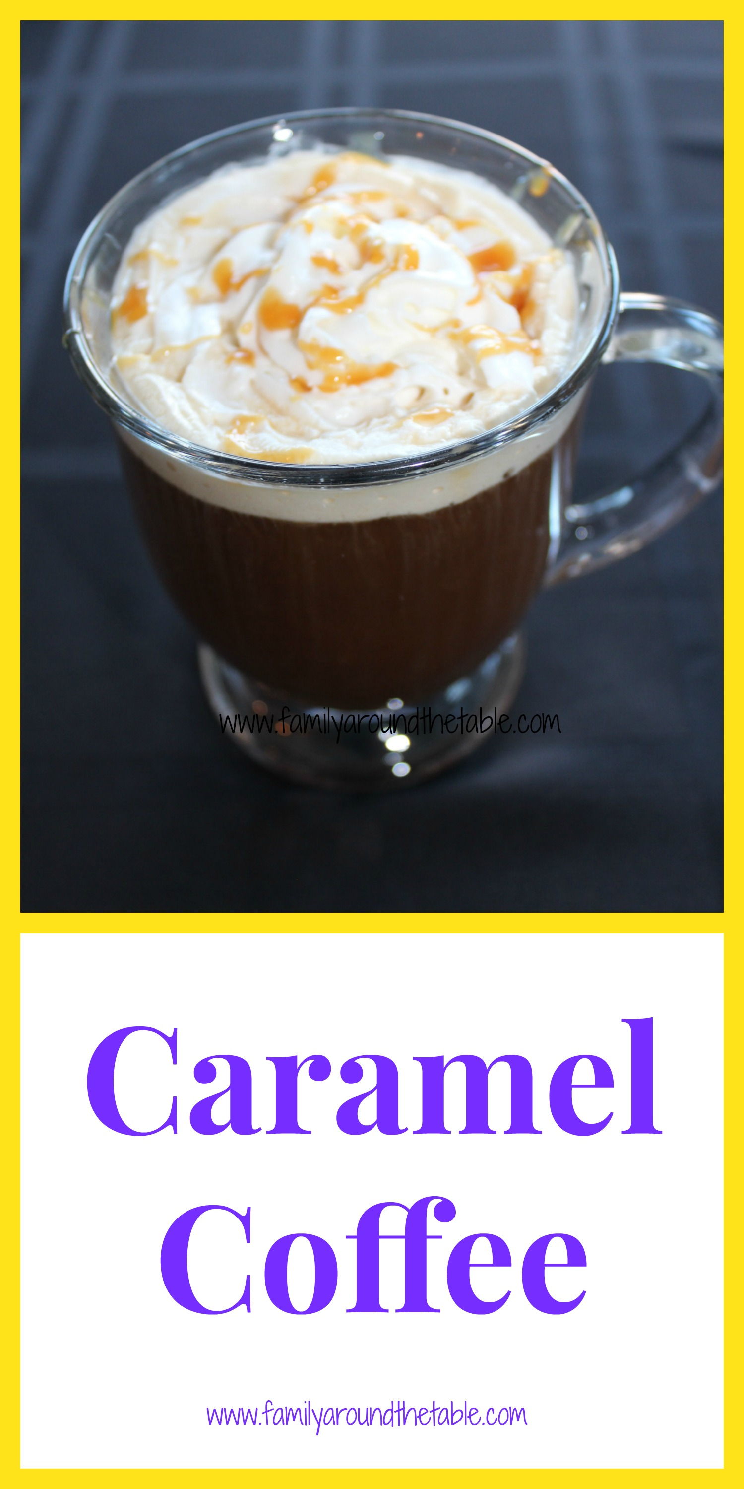 Caramel coffee is easy to make and impressive to serve.