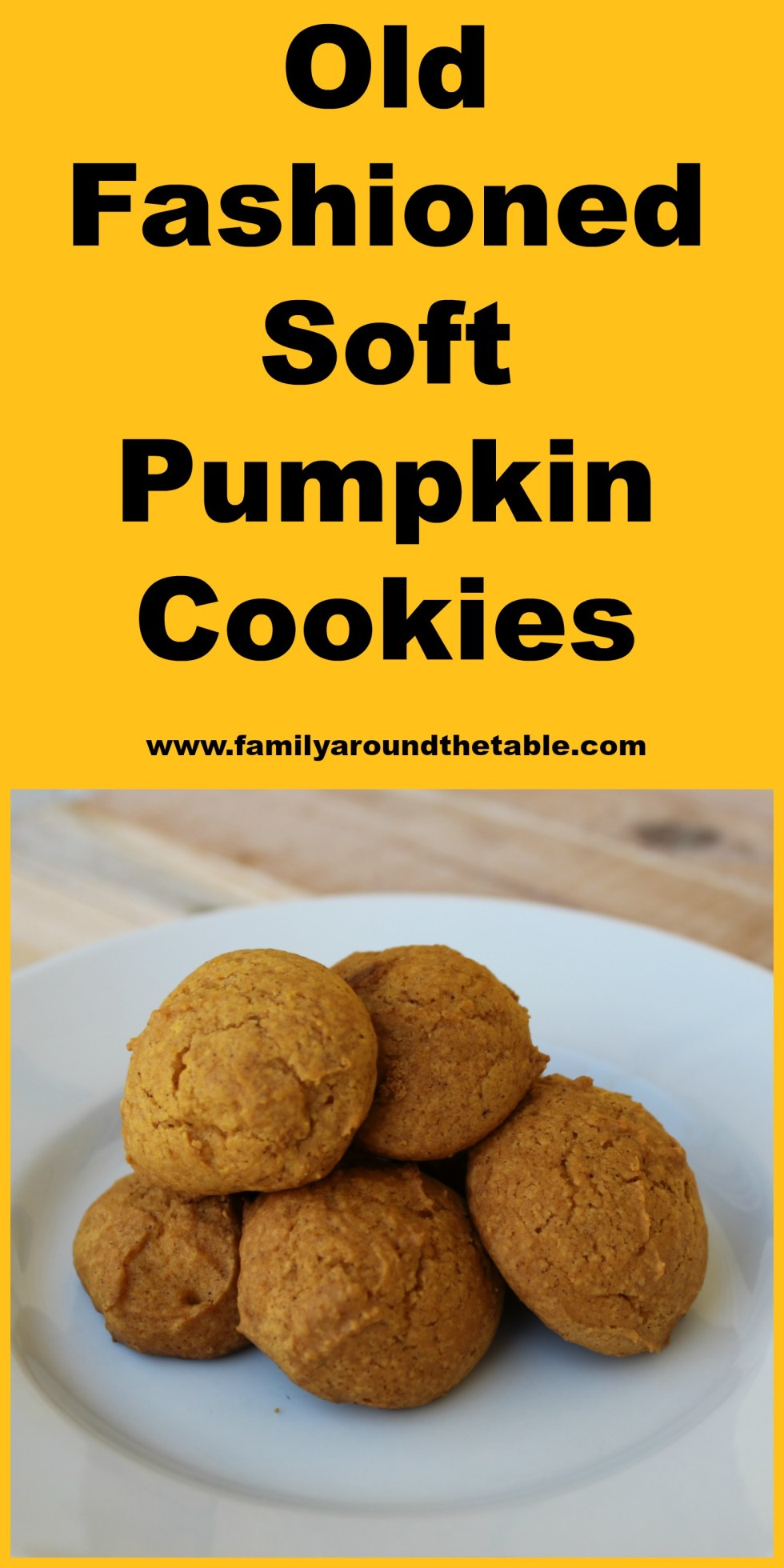 Old Fashioned Soft Pumpkin Cookies