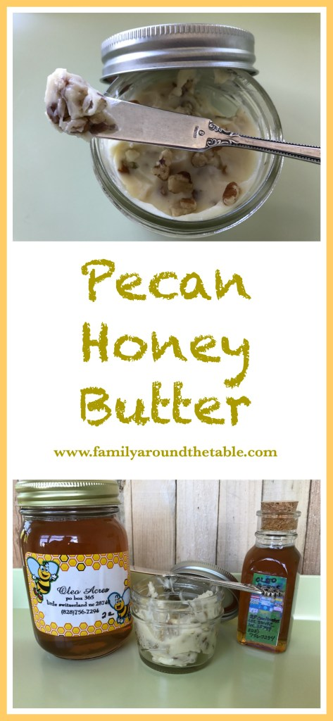 Pecan Honey Butter is made with local honey and delicious on muffins.