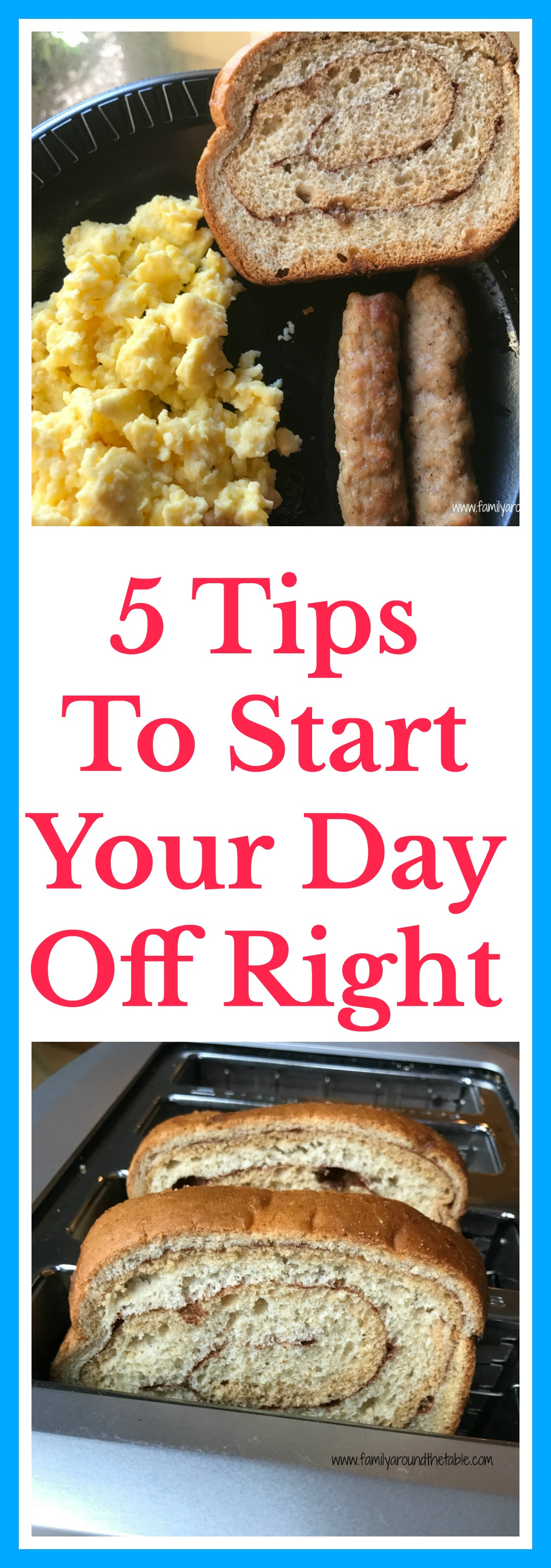 5 Tips to Start Your Day Off Right.