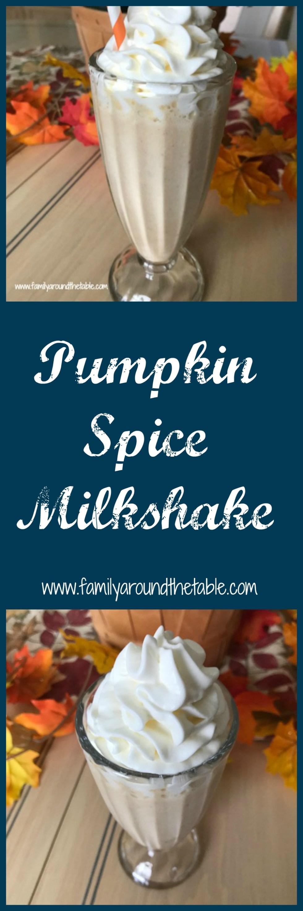 Pumpkin Spice Milkshake is a delicious fall treat.