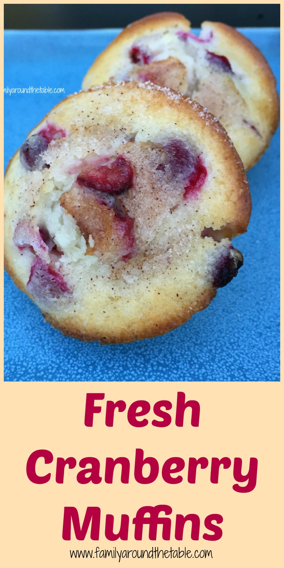 Fresh cranberry muffins will delight family and friends for breakfast.