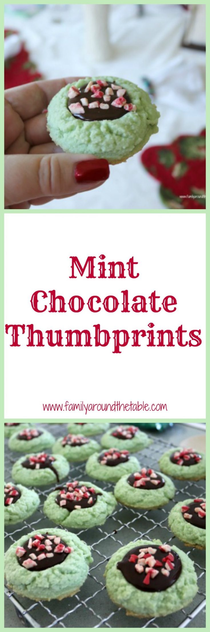 Mint and chocolate are a classic flavor combo and when made into a thumbprint cookie they are sure to be a hit.