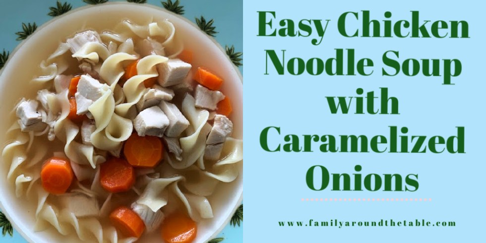 Chicken noodle soup with caramelized onions Twitter image.