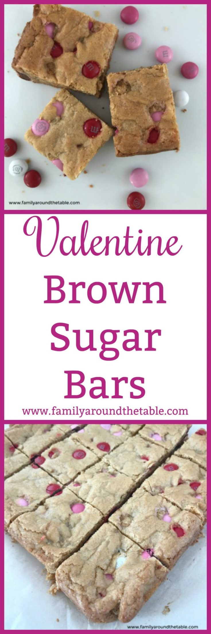 Valentine Brown Sugar Bars are a sweet treat for your sweetheart. Though they are delicious any time of year! #OurFamilyTable