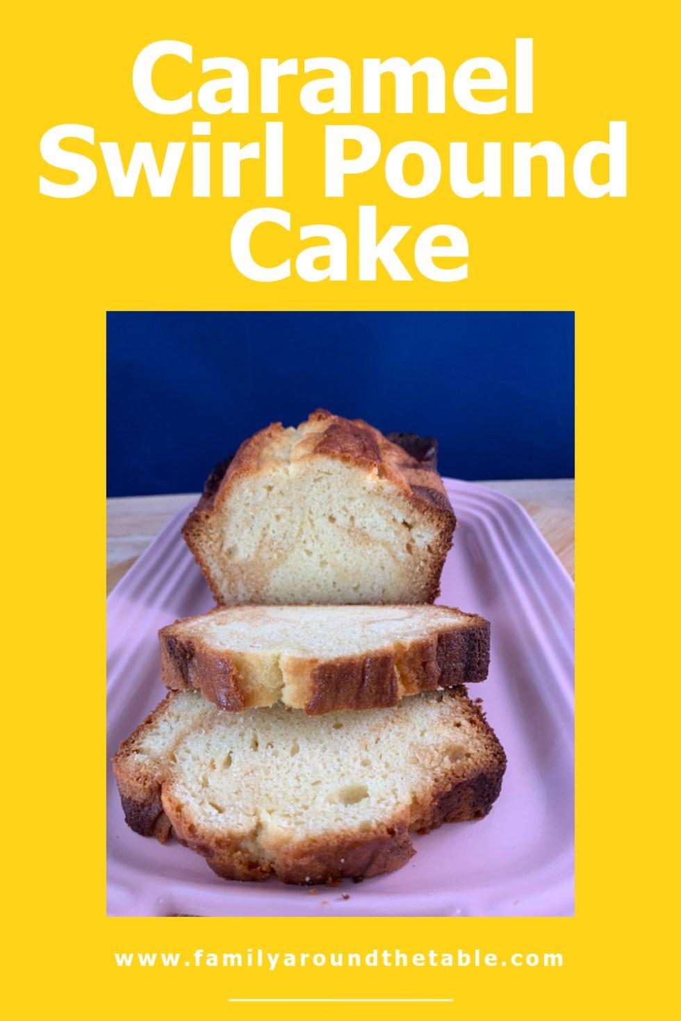 Caramel Swirl Pound Cake Pinterest Image