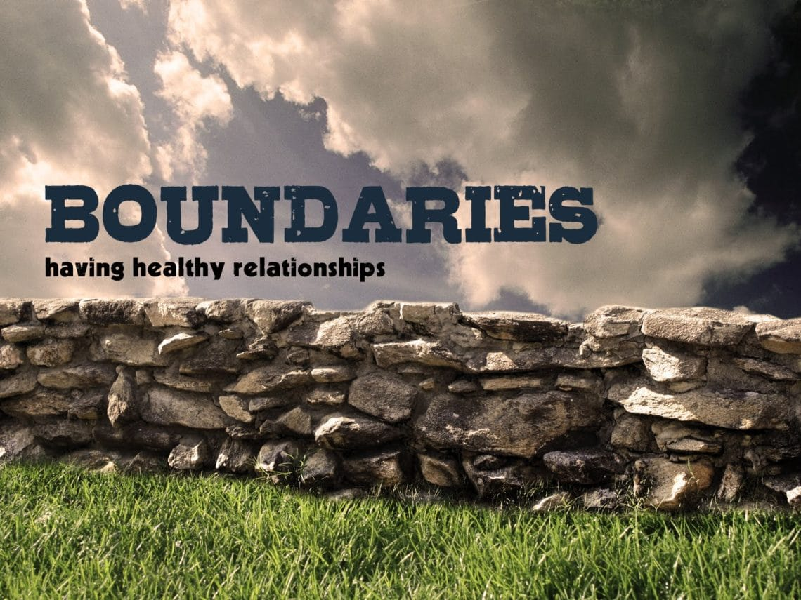 Practice Keeping Healthy Boundaries Between Your Family