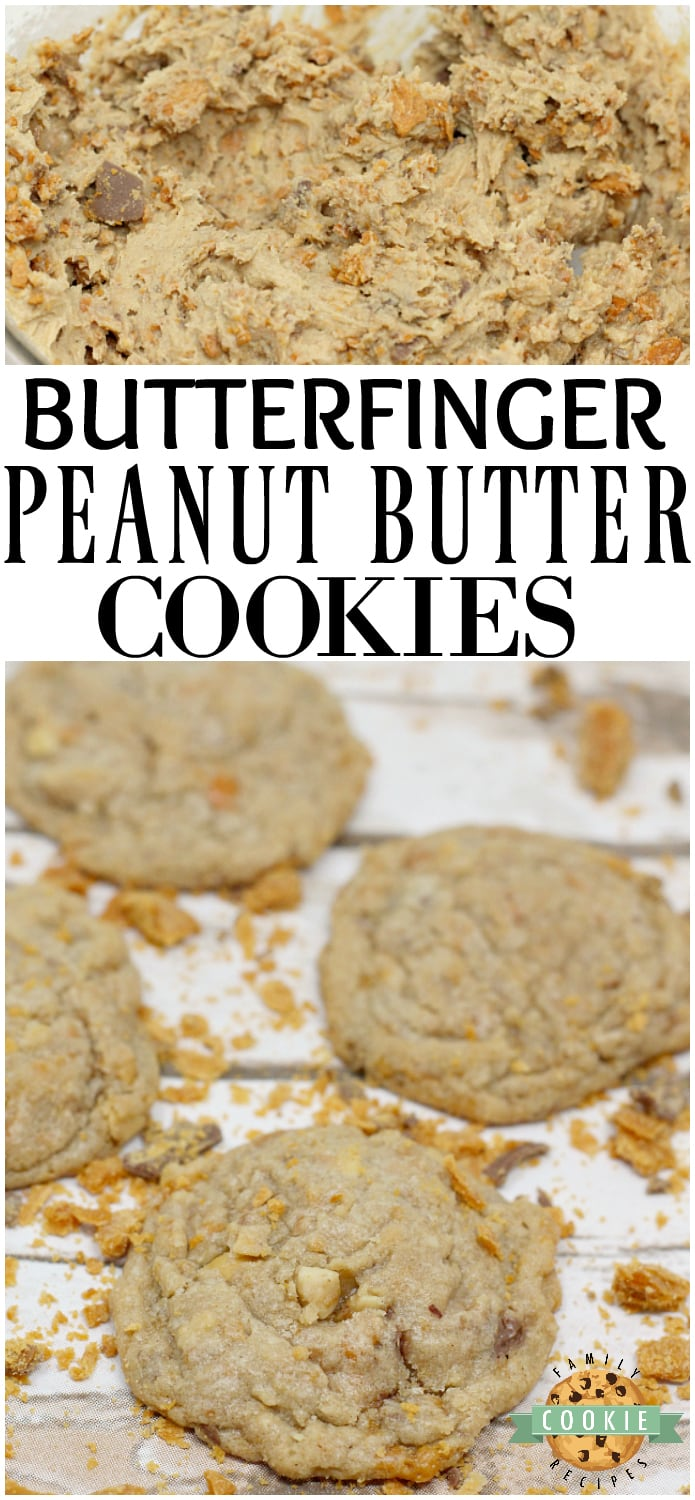 Butterfinger Peanut Butter Cookies are amazingly soft and chewy and full of crunchy peanut butter and chunks of Butterfinger candy bars! via @familycookierecipes