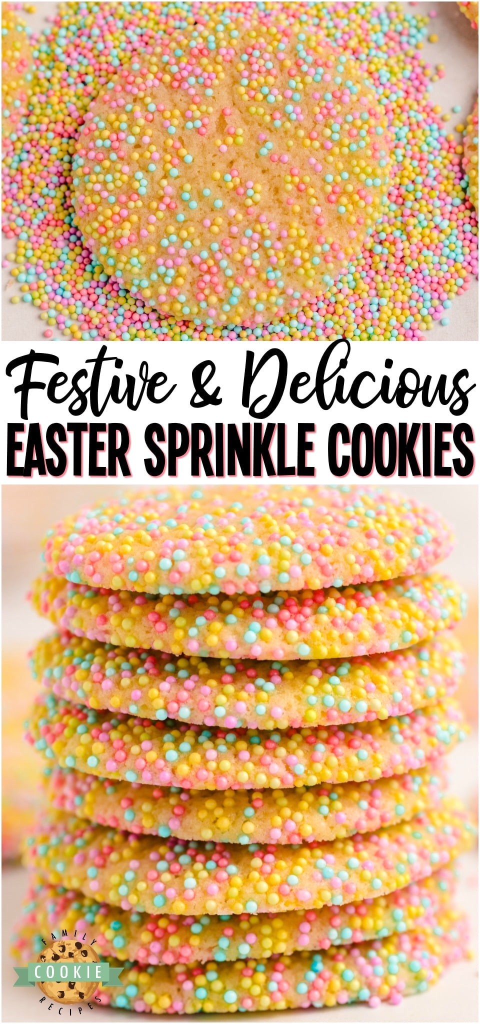Easter Sprinkle Cookies are a great way to celebrate the holiday with a sweet treat. The colorful sprinkles on a soft and chewy sugar cookie make for a delicious snack that looks as good as it tastes! #Easter #Spring #summer #cookies #baking #Sprinkles #SprinkleCookies #cookies #dessert from FAMILY COOKIE RECIPES via @familycookierecipes