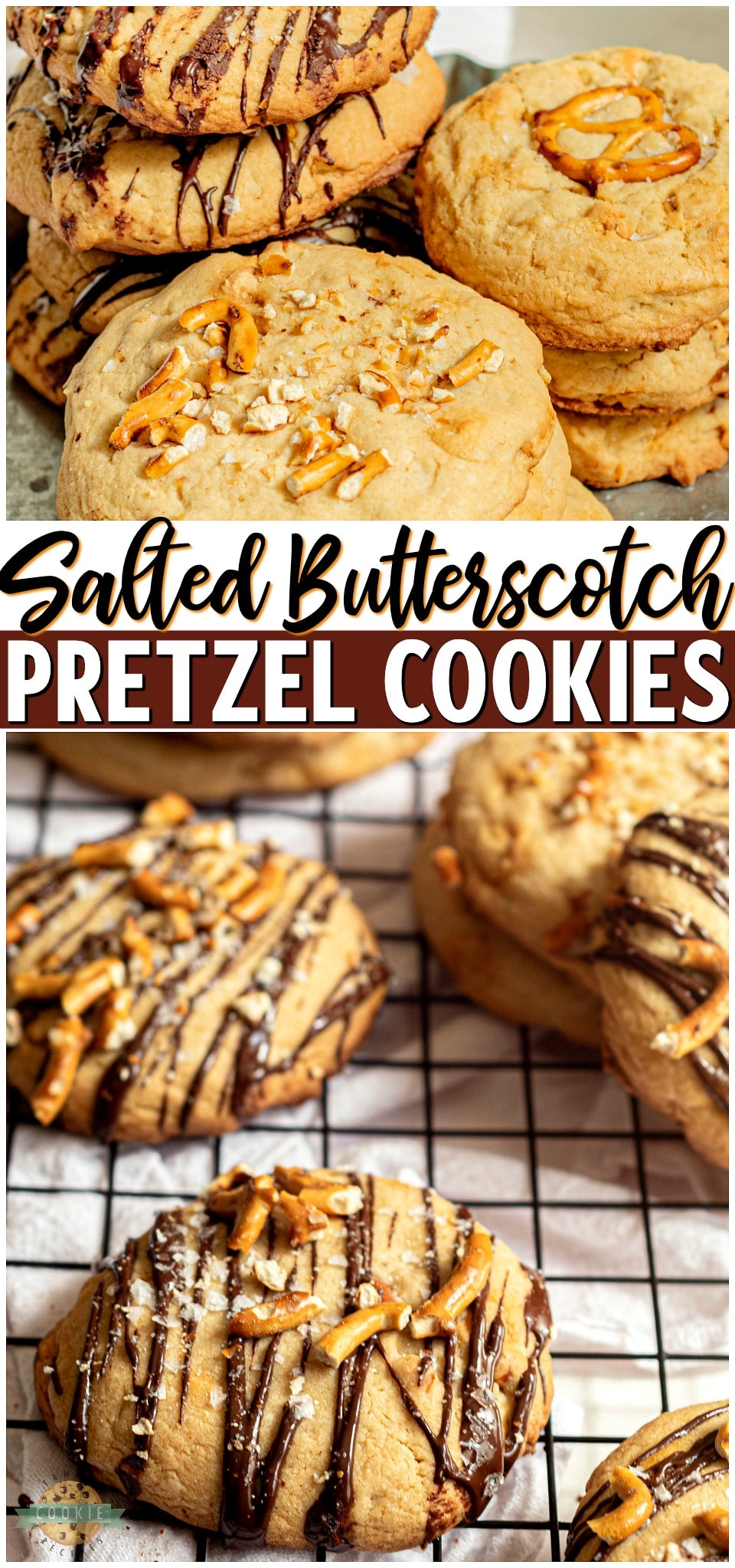 Sea Salt Butterscotch Pretzel Cookies are sweet and salty cookies that pack a little crunch and a whole lot of flavor! With sea salt, pretzels, butterscotch chips, and a chocolate drizzle these loaded cookies are a family favorite! #cookies #salted #butterscotch #pretzels #baking #dessert #easyrecipe from FAMILY COOKIE RECIPES via @familycookierecipes
