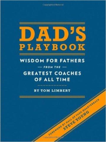 Gifts For Dad Under $50 - Dad's Playbook: Wisdom for Fathers from the Greatest Coaches of All Time