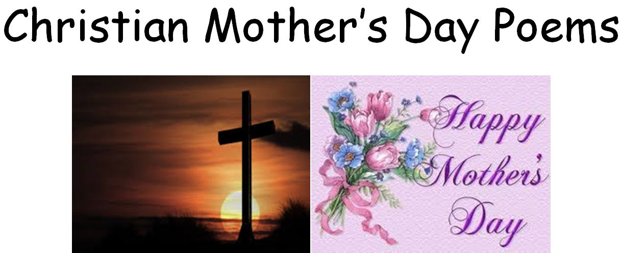 Christian Mother S Day Poems Family Finds Fun