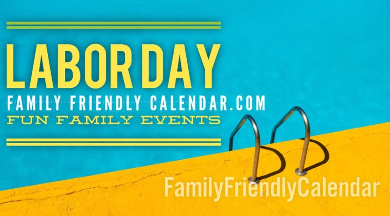 Family Labor Day Weekend Events Phoenix