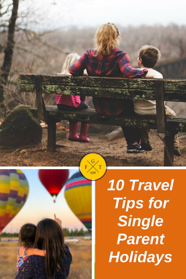 10 Travel Tips for Single Parent Holidays
