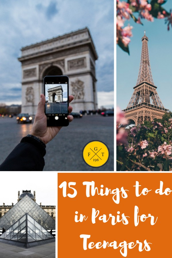15 Things to do in Paris for Teenagers
