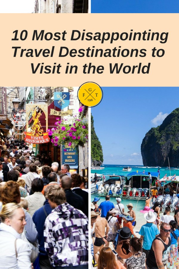 10 Most Disappointing Travel Destinations to Visit in the World